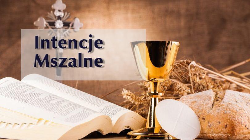 INTENCJE MSZALNE 10 – 16.05.2021